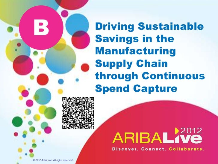 B                                         Driving Sustainable                                          Savings in the     ...