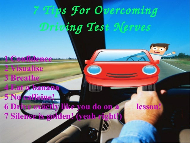 How to calm down before a road test