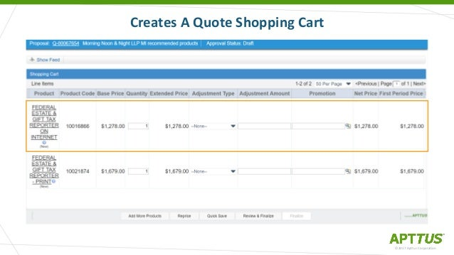 Creates A Quote Shopping Cart ©2017 Apttus Corporation ...