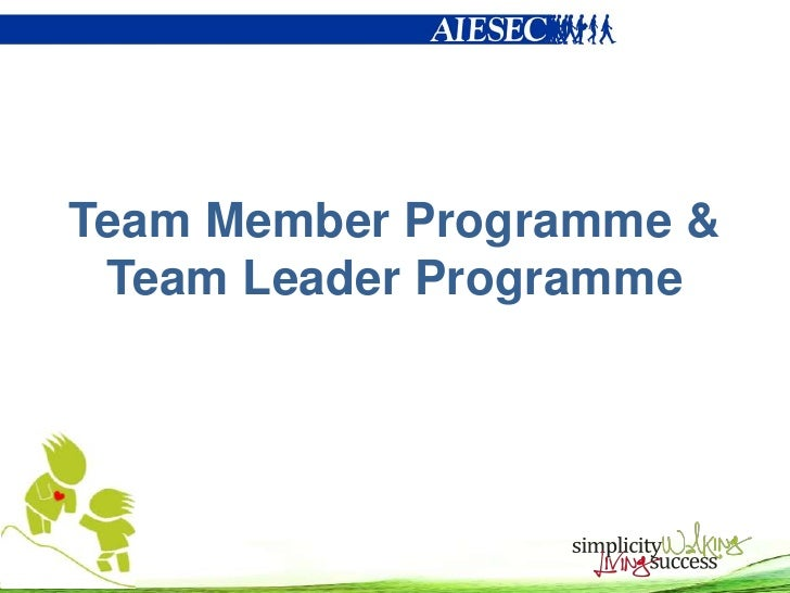 Team Member Programme & Team Leader Programme