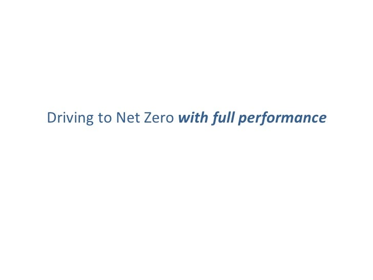 Driving to Net Zero with full performance<br />