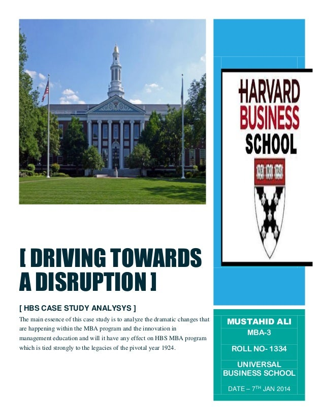 [ DRIVING TOWARDS A DISRUPTION ] [ HBS CASE STUDY ANALYSYS ] The main essence of this case study is to analyze the dramati...