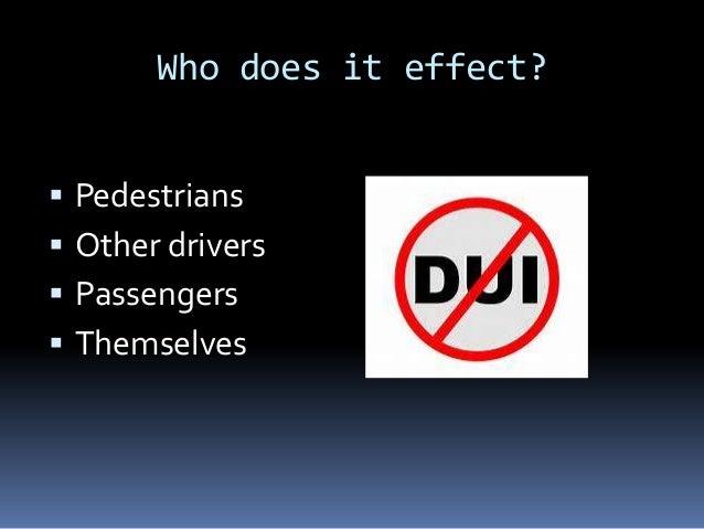 driving under the influence The problem of driving under the influence and what to do about it.