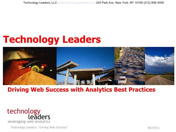 "09/19/11 Technology Leaders: ""Driving Web Success"" Technology Leaders Technology Leaders, LLC  www.technologylea..."