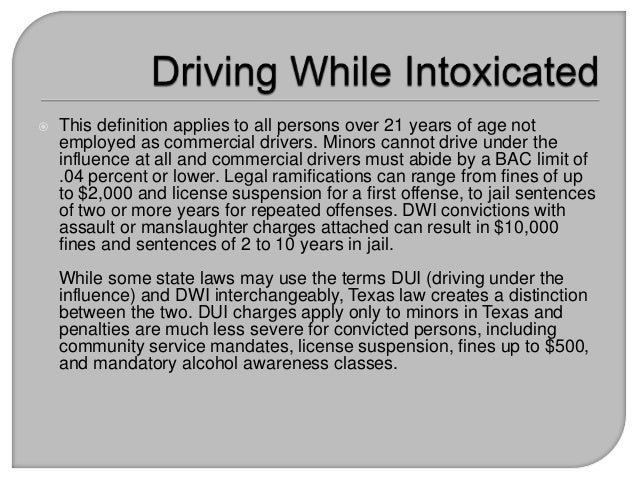 driving while intoxicated or drugged Despite increased public awareness, drinking and drugged driving continues: driving under the influence (dui), also known as driving while intoxicated.