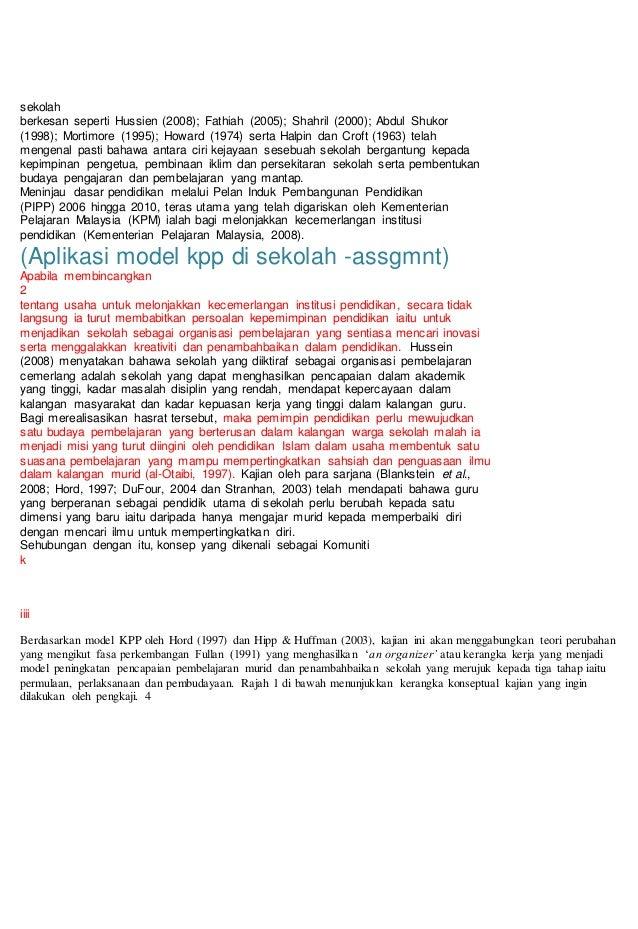 sekolah berkesan seperti Hussien (2008); Fathiah (2005); Shahril (2000); Abdul Shukor (1998); Mortimore (1995); Howard (19...