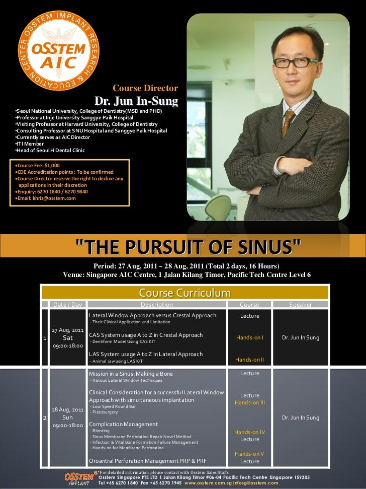 Course Director                                   Dr. Jun In-Sung•Seoul National University, College of Dentistry(MSD and ...