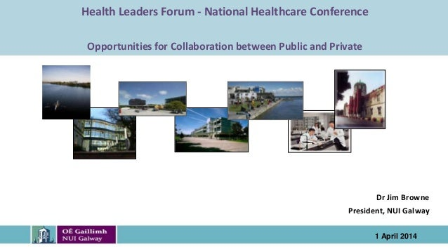 School Institute Name to go here Health Leaders Forum - National Healthcare Conference Opportunities for Collaboration bet...