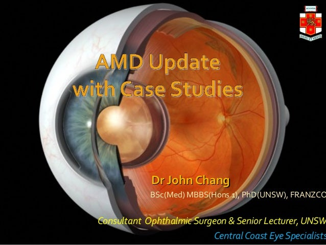 Dr John ChangDr John Chang BSc(Med) MBBS(Hons 1), PhD(UNSW), FRANZCO Consultant Ophthalmic Surgeon & Senior Lecturer, UNSW...