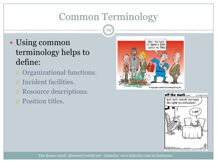 Common Terminology<br />Tim Bonno email: tjb0000@swbell.net - LinkedIn: www.linkedin.com/in/timbonno<br />Using common ter...