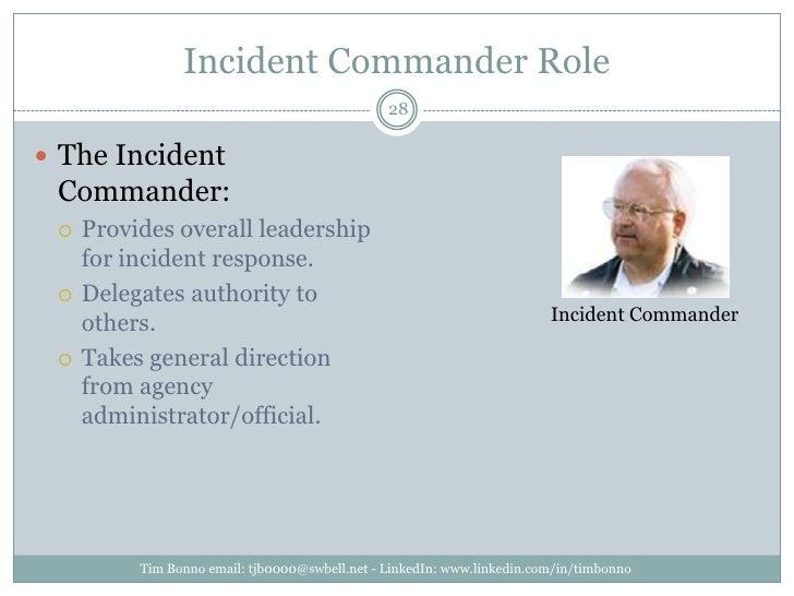 Incident Commander Role<br />Tim Bonno email: tjb0000@swbell.net - LinkedIn: www.linkedin.com/in/timbonno<br />The Inciden...