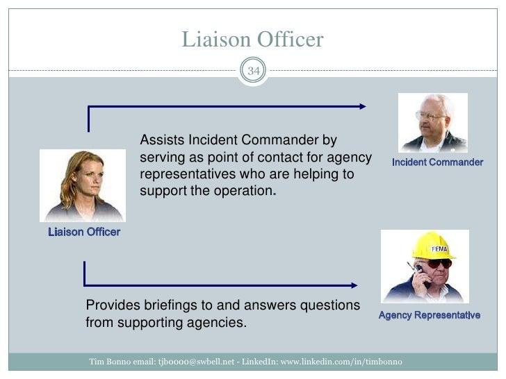 Liaison Officer<br />Tim Bonno email: tjb0000@swbell.net - LinkedIn: www.linkedin.com/in/timbonno<br />Assists Incident Co...