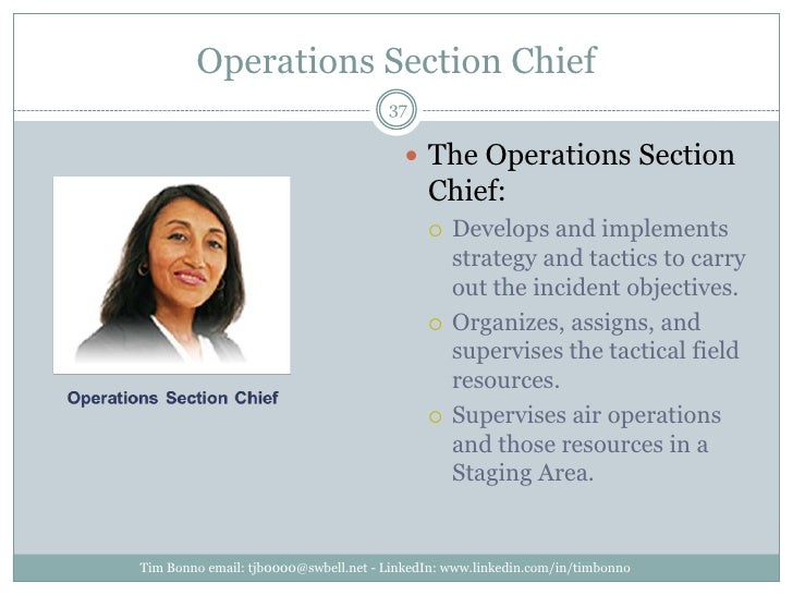 Operations Section Chief<br />Tim Bonno email: tjb0000@swbell.net - LinkedIn: www.linkedin.com/in/timbonno<br />The Operat...