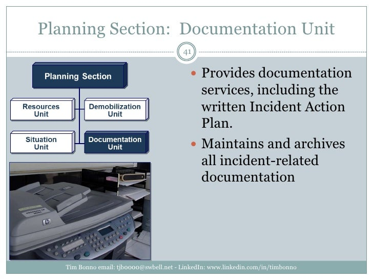 Planning Section:  Documentation Unit<br />Tim Bonno email: tjb0000@swbell.net - LinkedIn: www.linkedin.com/in/timbonno<br...