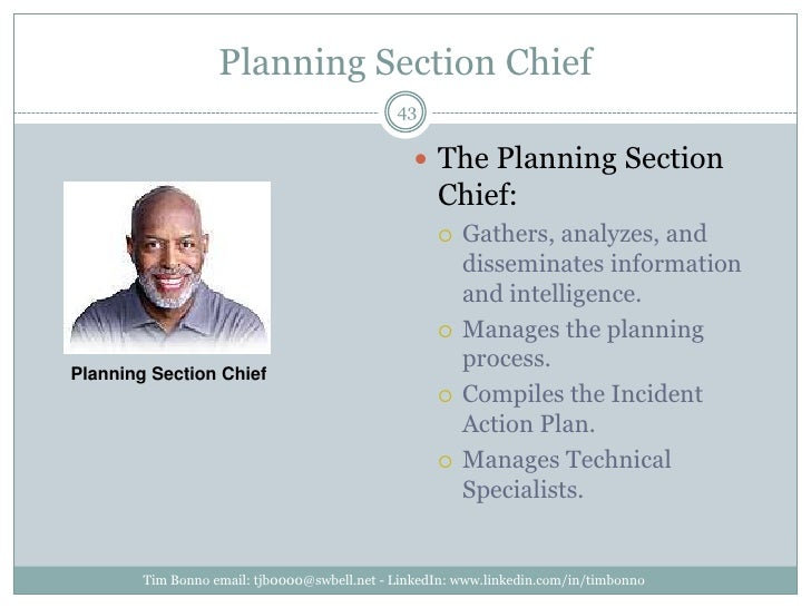 Planning Section Chief<br />Tim Bonno email: tjb0000@swbell.net - LinkedIn: www.linkedin.com/in/timbonno<br />The Planning...