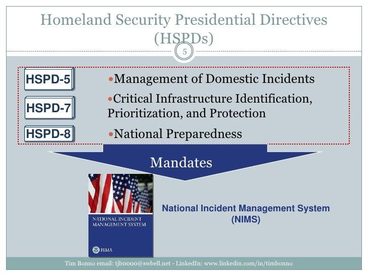 Homeland Security Presidential Directives (HSPDs)<br />Tim Bonno email: tjb0000@swbell.net - LinkedIn: www.linkedin.com/in...