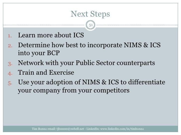 Next Steps<br />Tim Bonno email: tjb0000@swbell.net - LinkedIn: www.linkedin.com/in/timbonno<br />Learn more about ICS<br ...