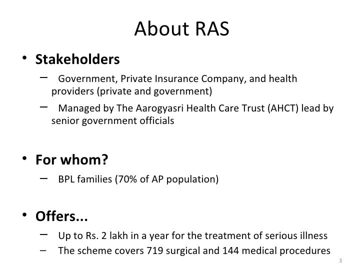 rajiv arogyasri Rajiv aarogyasri health insurance scheme aims to deliver quality tertiary healthcare services to the underprivileged sector of the population in the state of andhra pradesh.