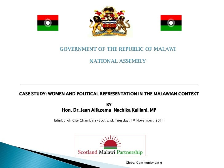 CASE STUDY: WOMEN AND POLITICAL REPRESENTATION IN THE MALAWIAN CONTEXT                                     BY             ...
