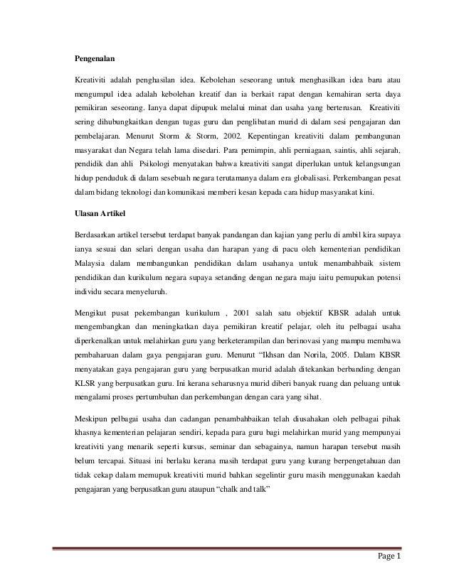 Page 1 Pengenalan Kreativiti adalah penghasilan idea. Kebolehan seseorang untuk menghasilkan idea baru atau mengumpul idea...