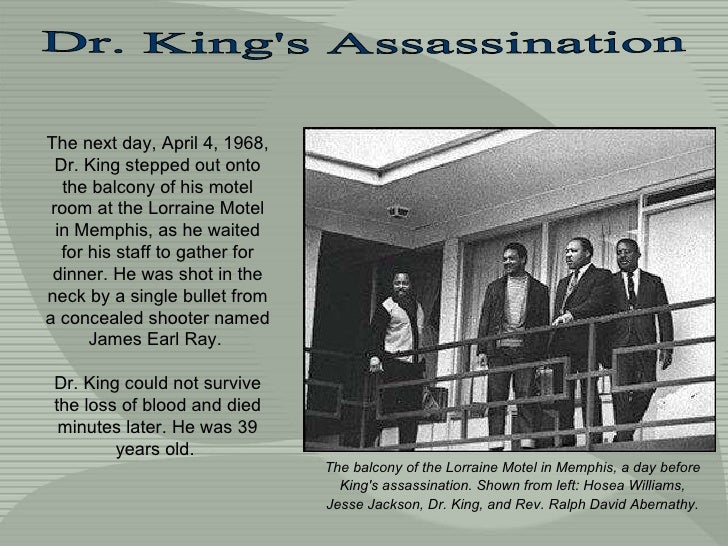 The next day, April 4, 1968, Dr. King stepped out onto the balcony of his motel room at the Lorraine Motel in Memphis, as ...