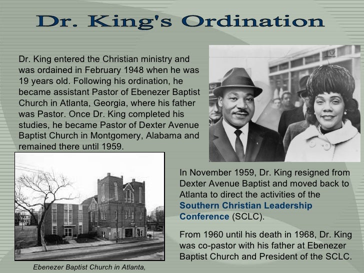 Dr. King's Ordination Ebenezer Baptist Church in Atlanta, Georgia. Dr. King entered the Christian ministry and was ordaine...