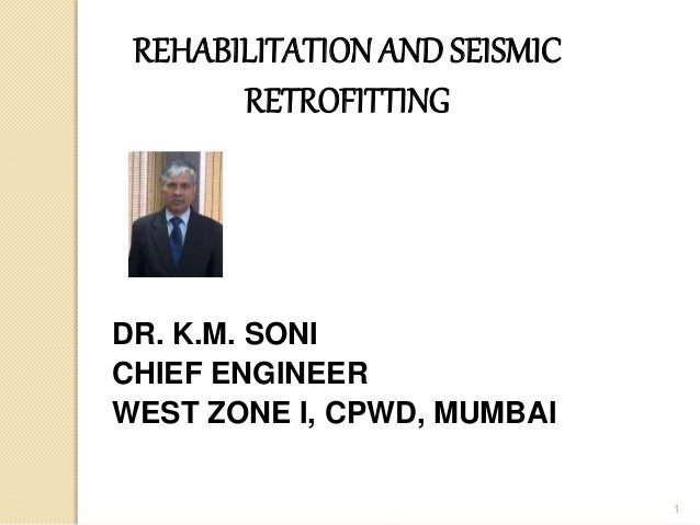 retrofitting and rehabilitation of civil engineering Posts about rehabilitation and retrofitting structures written by shanmukha  some major present preoccupations in civil engineering concern the long-term behavior .
