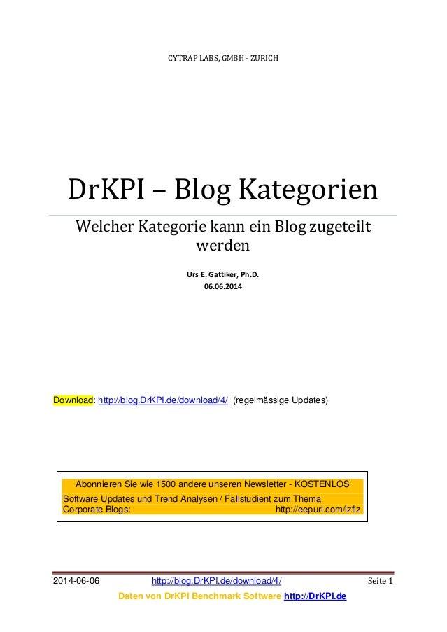 2014-06-06 http://blog.DrKPI.de/download/4/ Seite 1 Daten von DrKPI Benchmark Software http://DrKPI.de CYTRAP LABS, GMBH -...