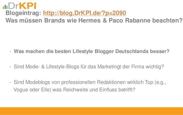 - Was machen die besten Lifestyle Blogger Deutschlands besser? - Sind Mode- & Lifestyle-Blogs für das Marketingt der Firma...