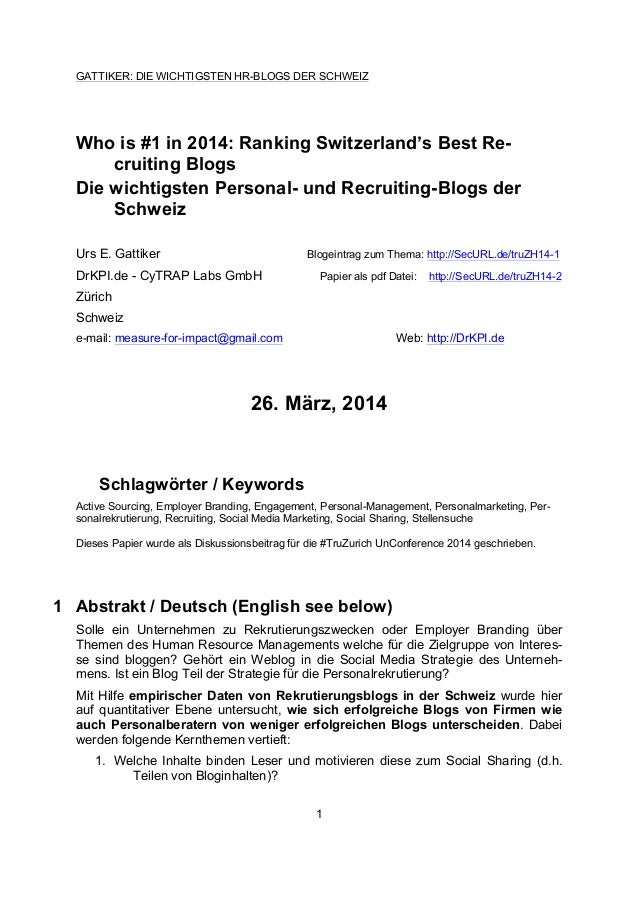 GATTIKER: DIE WICHTIGSTEN HR-BLOGS DER SCHWEIZ 1 Who is #1 in 2014: Ranking Switzerland's Best Re- cruiting Blogs Die wich...