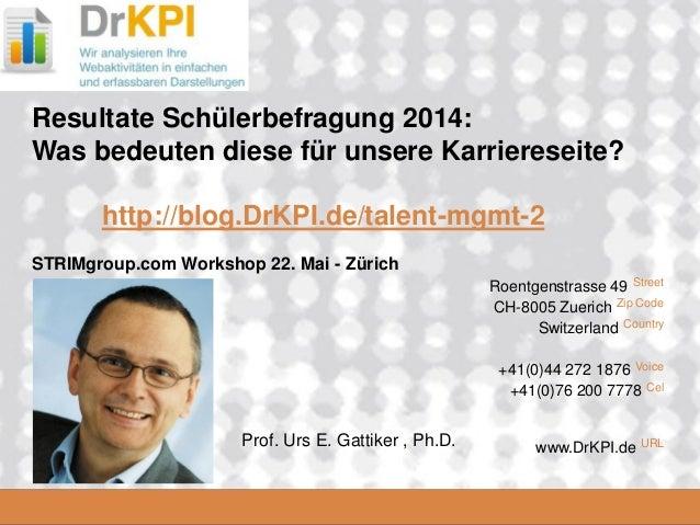DrKPI.de 2008_06_16 Roentgenstrasse 49 Street CH-8005 Zuerich Zip Code Switzerland Country +41(0)44 272 1876 Voice +41(0)7...