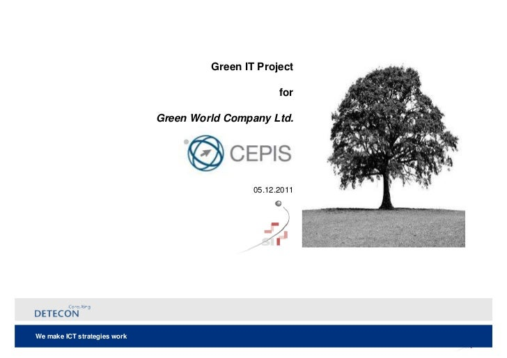 Green IT Project                                                     for                              Green World Company ...