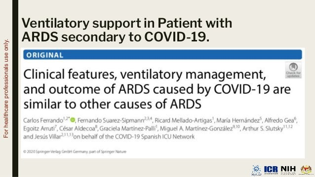 Ventilatory support in Patient with ARDS secondary to COVID-19. For healthcare professionals use only.