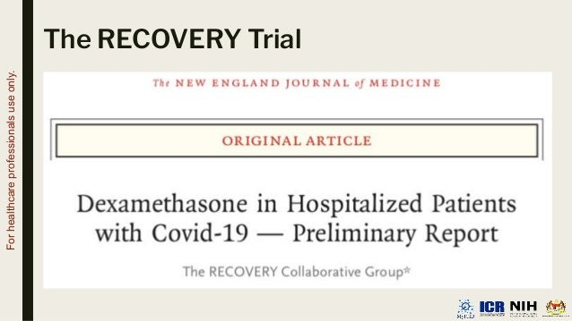 The RECOVERY Trial For healthcare professionals use only.