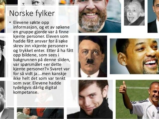 Norske fylker • Elevene søkte opp informasjon, og et av søkene en gruppe gjorde var å finne kjente personer. Eleven som ha...