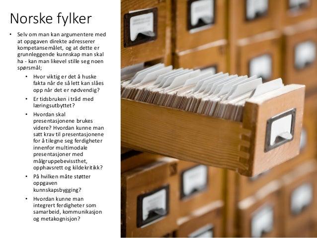 Norske fylker • Selv om man kan argumentere med at oppgaven direkte adresserer kompetansemålet, og at dette er grunnleggen...