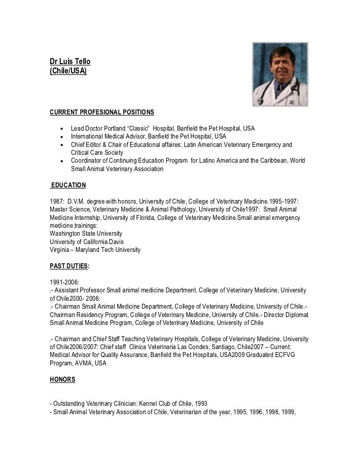 """Dr Luis Tello(Chile/USA)CURRENT PROFESIONAL POSITIONS        Lead Doctor Portland """"Classic"""" Hospital, Banfield the Pet Hos..."""