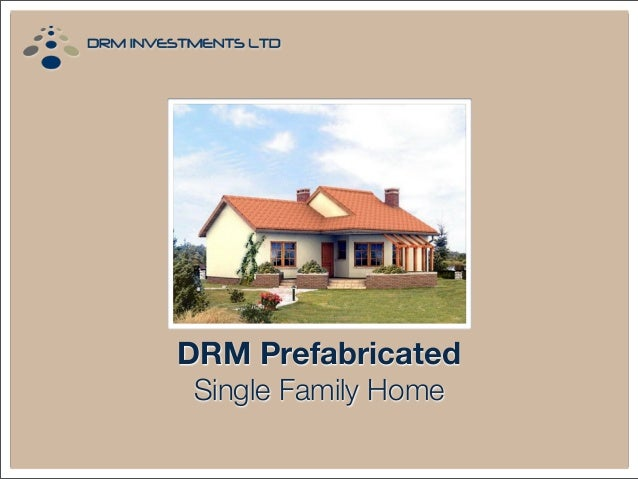 DRM Prefabricated Single Family Home