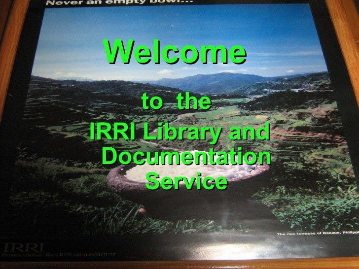 Welcome to  the  IRRI Library and Documentation Service