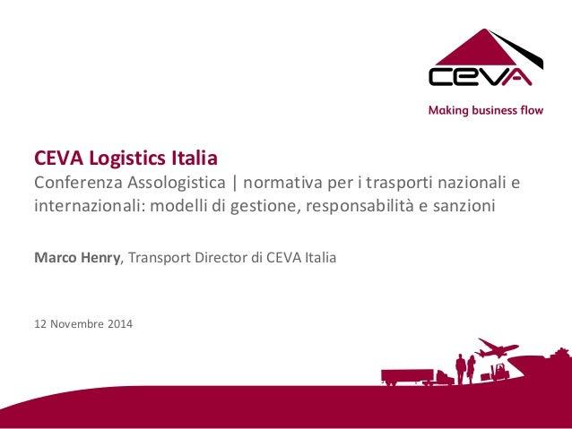 intervento del Dr Marco Henry (Direttore Trasporti Italia Ceva Logi…