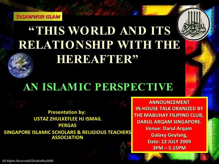 "TASAWWUR ISLAM             "" THIS WORLD AND ITS           RELATIONSHIP WITH THE                 HEREAFTER""               A..."