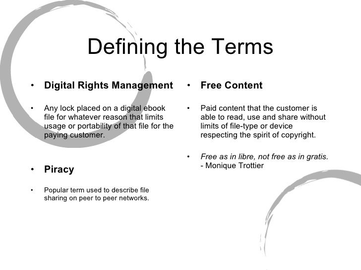 Digital Rights Managment vs the Inevitability of Free Content Slide 3