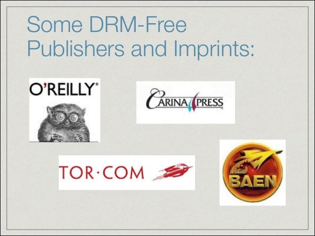 Some DRM-Free Publishers and Imprints: