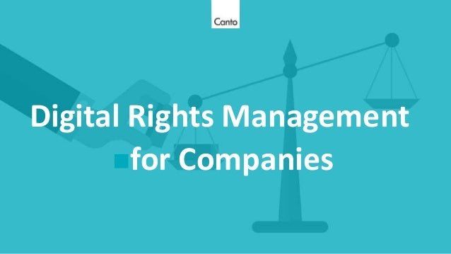 Digital Rights Management für Unternehmen Digital Rights Management for Companies