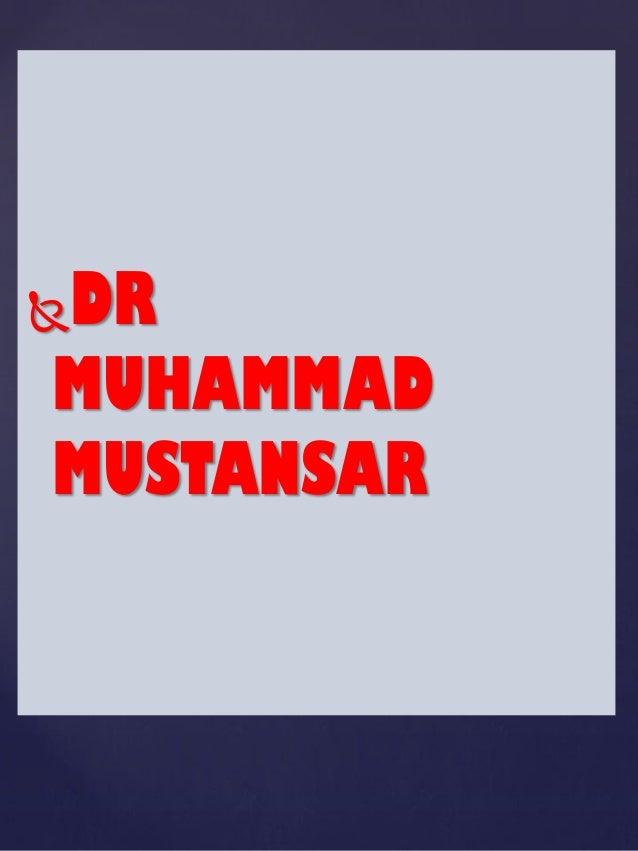 DR MUHAMMAD MUSTANSAR