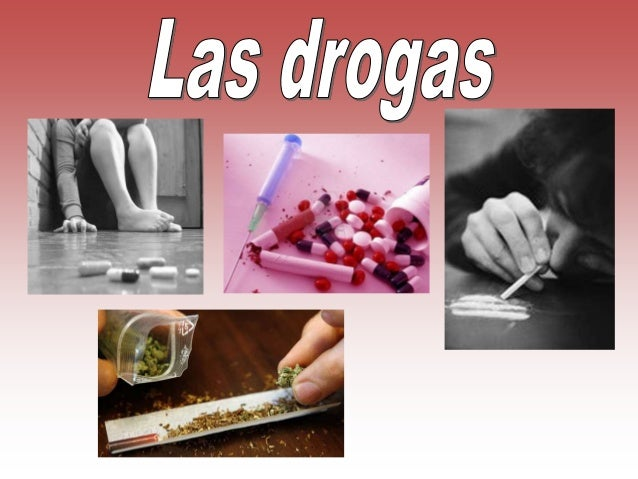 •   ¿Qué son las drogas?•   Drogas y sociedad•   Doble cara•   Tipo de drogas•   Abuso de las drogas