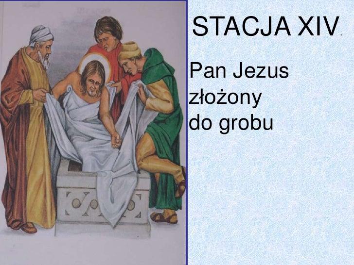 Znalezione obrazy dla zapytania stacja 14 drogi krzyżowej