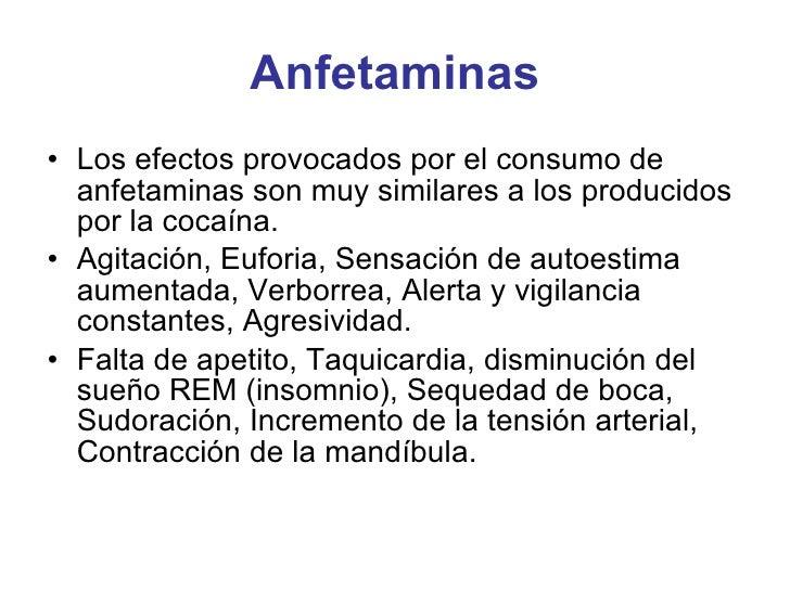 Anfetaminas <ul><li>Los efectos provocados por el consumo de anfetaminas son muy similares a los producidos por la cocaína...
