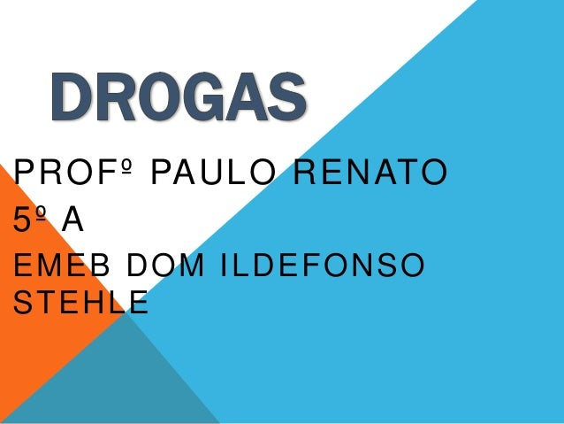 PROFº PAULO RENATO  5º A  EMEB DOM ILDEFONSO  STEHLE