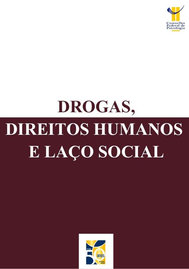 DROGAS, DIREITOS HUMANOS E LAÇO SOCIAL